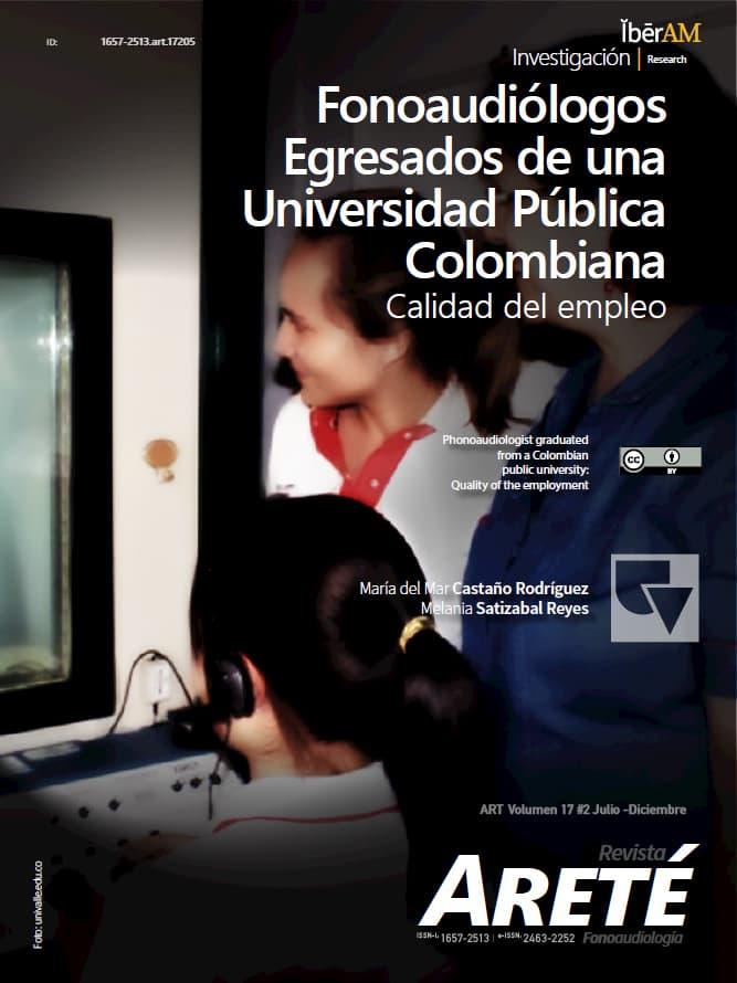 Fonoaudiólogos Egresados de una Universidad Pública Colombiana: Calidad del empleo