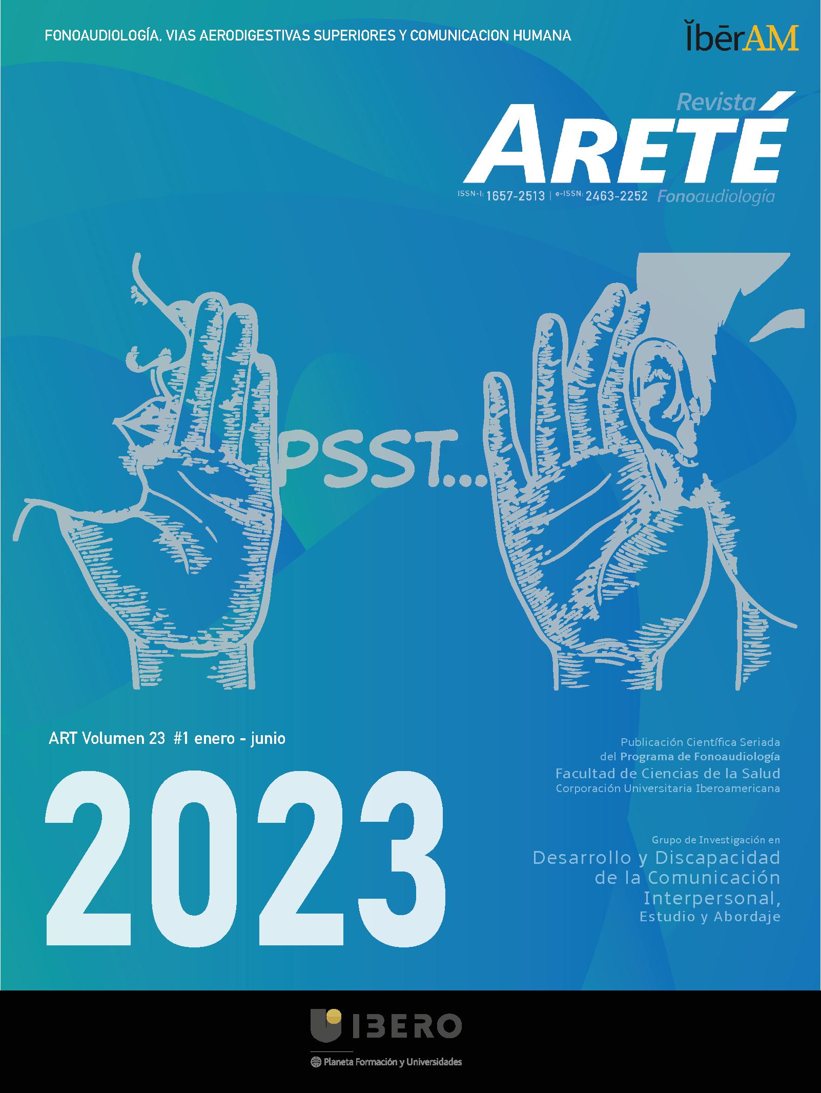 Revista ARETÉ visibilizando la investigación en el área de la comunicación humana y sus desordenes