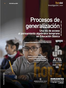 Procesos de generalización: Una vía de acceso al pensamiento algebraico temprano en Educación Básica